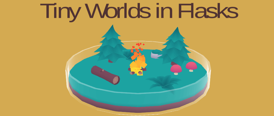 Tiny Worlds in Flasks banner